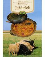Juhételek - Kútvölgyi Mihály