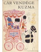 Cár vendége Kuzma - Alekszej Tolsztoj