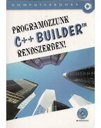 Programozzunk C++ Builder rendszerben! - Kuzmina Jekatyerina, Tamás Péter, Tóth Bertalan