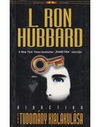 Dianetika - Egy tudomány kialakulása - L. Ron Hubbard