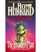 The Invaders Plan - L. Ron Hubbard