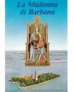 La Madonna di Barbana N. 6. Giugno 1995