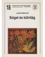 Sziget és külvilág (dedikált) - Lackó Miklós