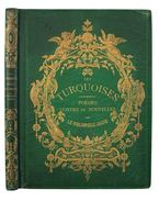 Les Turquoises. Poésies, contes et nouvelles (Illusztrált) - [Lacroix, Paul] Bibliophile Jacob