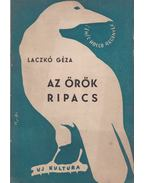 Az örök ripacs - Laczkó Géza