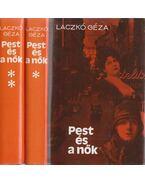 Pest és a nők I-II. kötet - Laczkó Géza