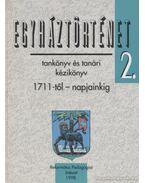 Egyháztörténet 2. - Ladányi Sándor, Papp Kornél, Tőkéczki László