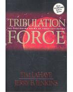 Tribulation Force - LAHAYE, TIN – JENKINS, JERRY B.