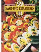 99 Käse- und Eierspeisen - Lajos Mari, Hemző Károly