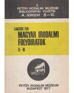 Magyar irodalmi folyóiratok K-M - Lakatos Éva