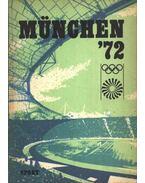 München '72 - Lakatos György, Kutas István