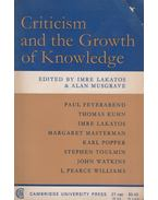 Criticism and the Growth of Knowledge - Lakatos Imre, Alan Musgrave