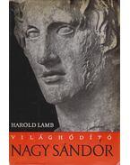Világhódító Nagy Sándor - Lamb, Harold
