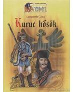 Kuruc hősök - Lampérth Géza
