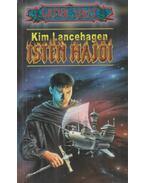 Isten hajói - Lancehagen, Kim