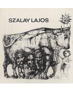 Szalay Lajos - Láncz Sándor