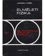 Relativisztikus kvantumelmélet - Landau, L.D., Lifsic, E.M., Bereszteckij, V. B., Pitajevszkij, L. P.