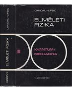 Kvantummechanika - Landau, L.D., Lifsic, E.M.