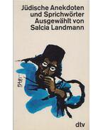 Jüdische Anekdoten und Sprichwörter - Landmann, Salcia