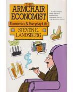 The Armchair Economist - LANDSBURG, STEVEN E.