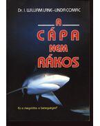 A cápa nem rákos - Lane, William, Comac,Linda