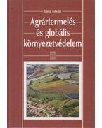 Agrártermelés és globális környezetvédelem - Láng István