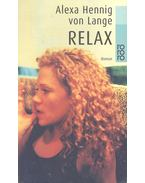 Relax - LANGE, ALEXA HENNIG von