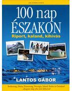 100 nap északon - Lantos Gábor