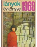 Lányok Évkönyve 1969 - D. Nagy Éva