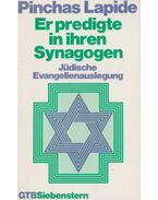 Er predigte in ihren Synagogen - Lapide, Pinchas