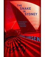 The Snake in Sydney - LARSEN, MICHAEL