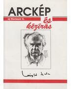 Arckép és kézírás (Új Horizont II.) - László Gyula