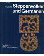 Steppenvölker und Germanen - László Gyula