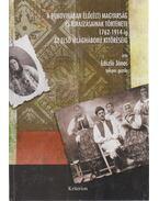 A Bukovinában élő (élt) magyarság kirajzásának története 1762-1914-ig az első világháború kitöréséig - László János, Gáspár Barra Réka