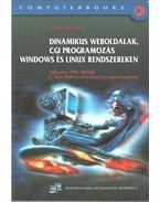 Dinamikus weboldalak, CGI programozás Windows és Linux rendszereken - László József