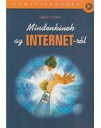 Mindenkinek az INTERNET-ről - László József