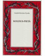 Koldus-pieta (dedikált) - László-Kovács Gyula