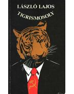 Tigrismosoly - László Lajos
