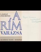 A rím varázsa (dedikált) - László Zsigmond