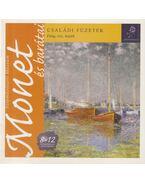 Monet és barátai - László Zsófia, Juhász Litza