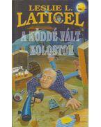 A köddé vált kolostor - Laticel, Leslie L.