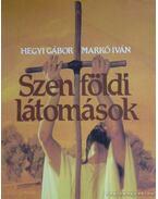 Szentföldi látomások (Dedikált) - Hegyi Gábor, Markó Iván