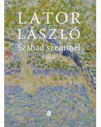 Szabad szemmel - Lator László
