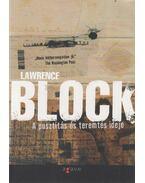 A pusztítás és teremtés ideje - Lawrence Block