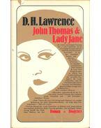 John Thomas und Lady Jane - LAWRENCE, D.H.
