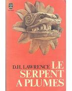 Le serpent a plumes - LAWRENCE, D.H.