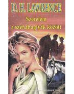 Szerelem a szénaboglyák között - LAWRENCE, D.H.