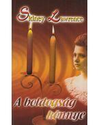 A boldogság könnye - Lawrence, Sidney