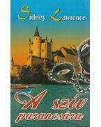 A szív parancsára - Lawrence, Sidney