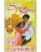 Dal a szerelemért - Lawrence, Sidney